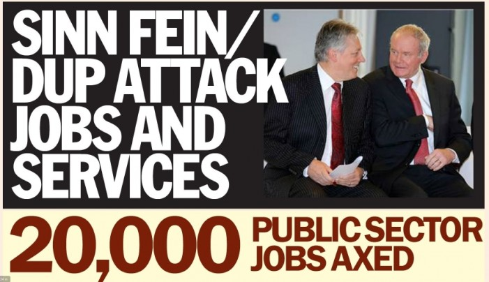 STORMONT BUDGET:  Sinn Fein/Dup Attack Jobs and Services
